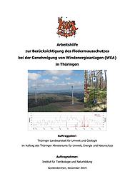 Arbeitshilfe zur Berücksichtigung des Fledermausschutzes bei der Genehmigung von Windenergieanlagen (WEA) in Thüringen