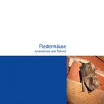 Fledermäuse - Artenschutz und Tollwut