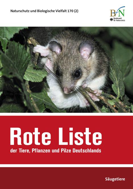 Rote Liste und Gesamtartenliste der Säugetiere (Mammalia) Deutschlands