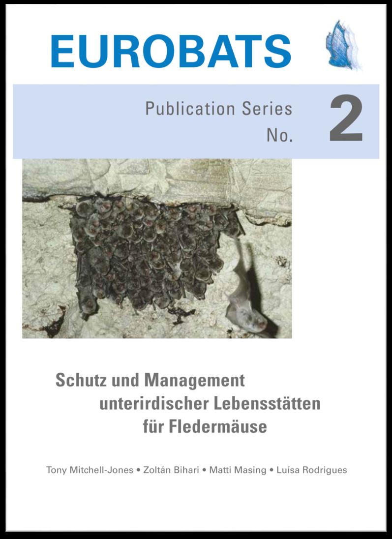 Schutz und Management unterirdischer Lebensstätten für Fledermäuse
