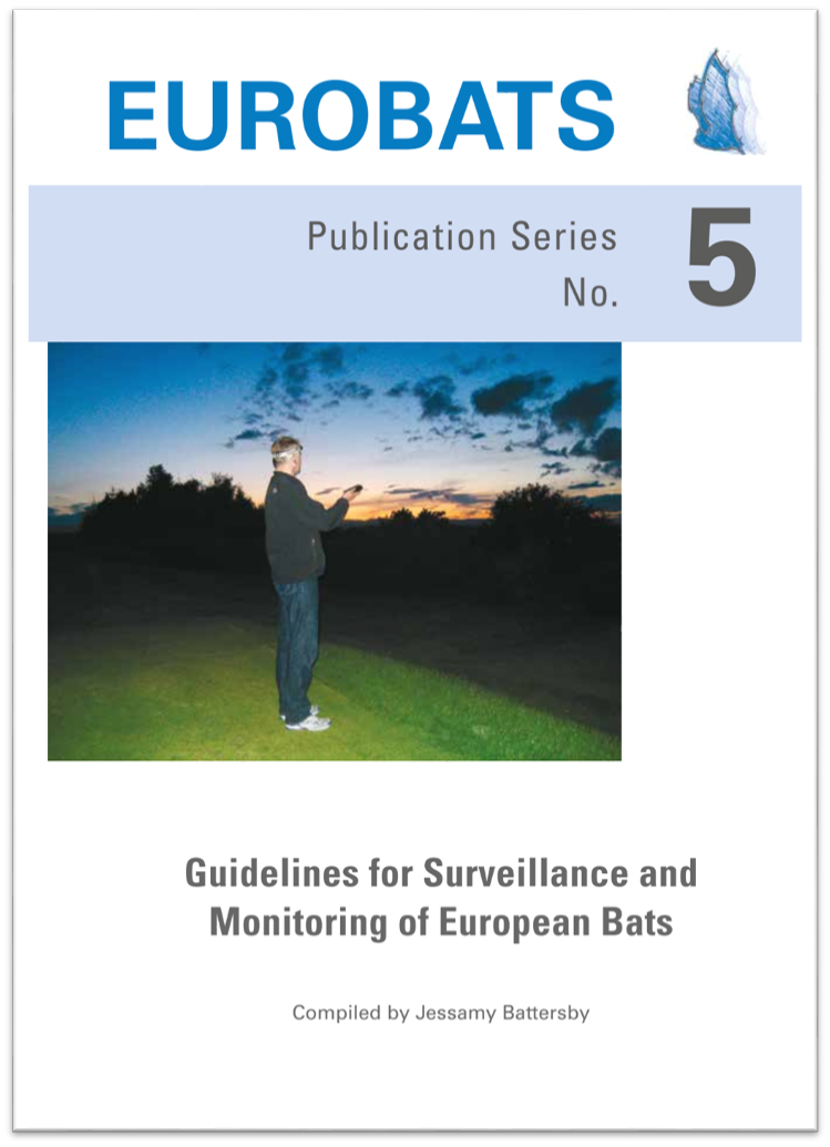 Guidelines for Surveillance and Monitoring of European Bats