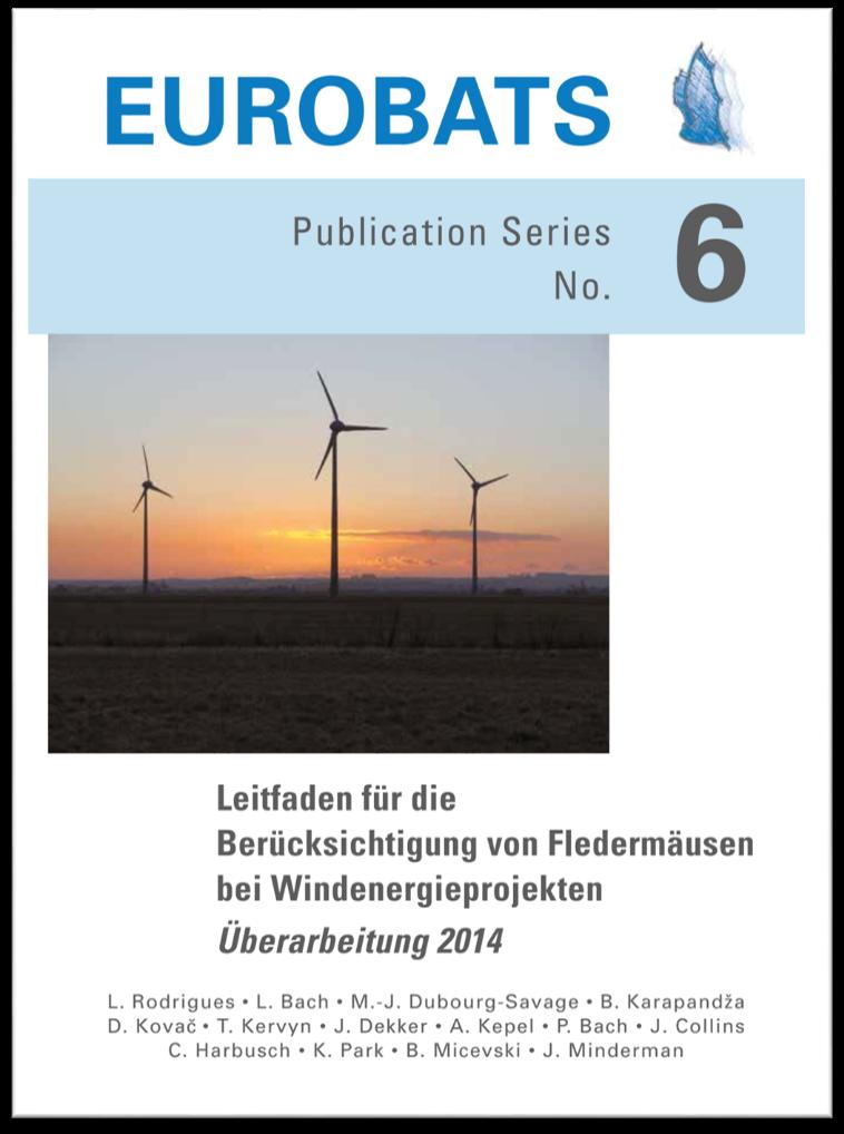 Leitfaden für die Berücksichtigung von Fledermäusen bei Windenergieprojekten - Überarbeitung 2014